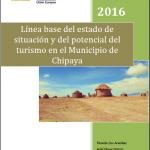 Línea base del estado de situación y del potencial del turismo en el Municipio de Chipaya